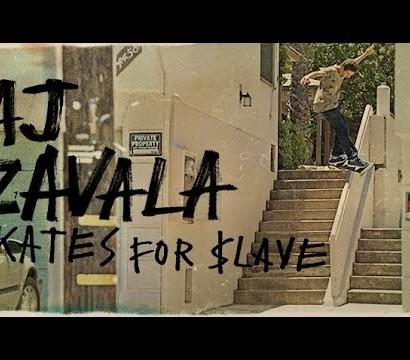 "AJ Zavala's ""$lave"" Part"